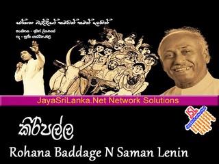 Kiripalla   Rohana Baddhage n Saman Lenin mp3
