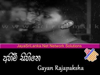 Ahimi Sihine (Maga Balanawa)   Gayan Rajapaksha mp3