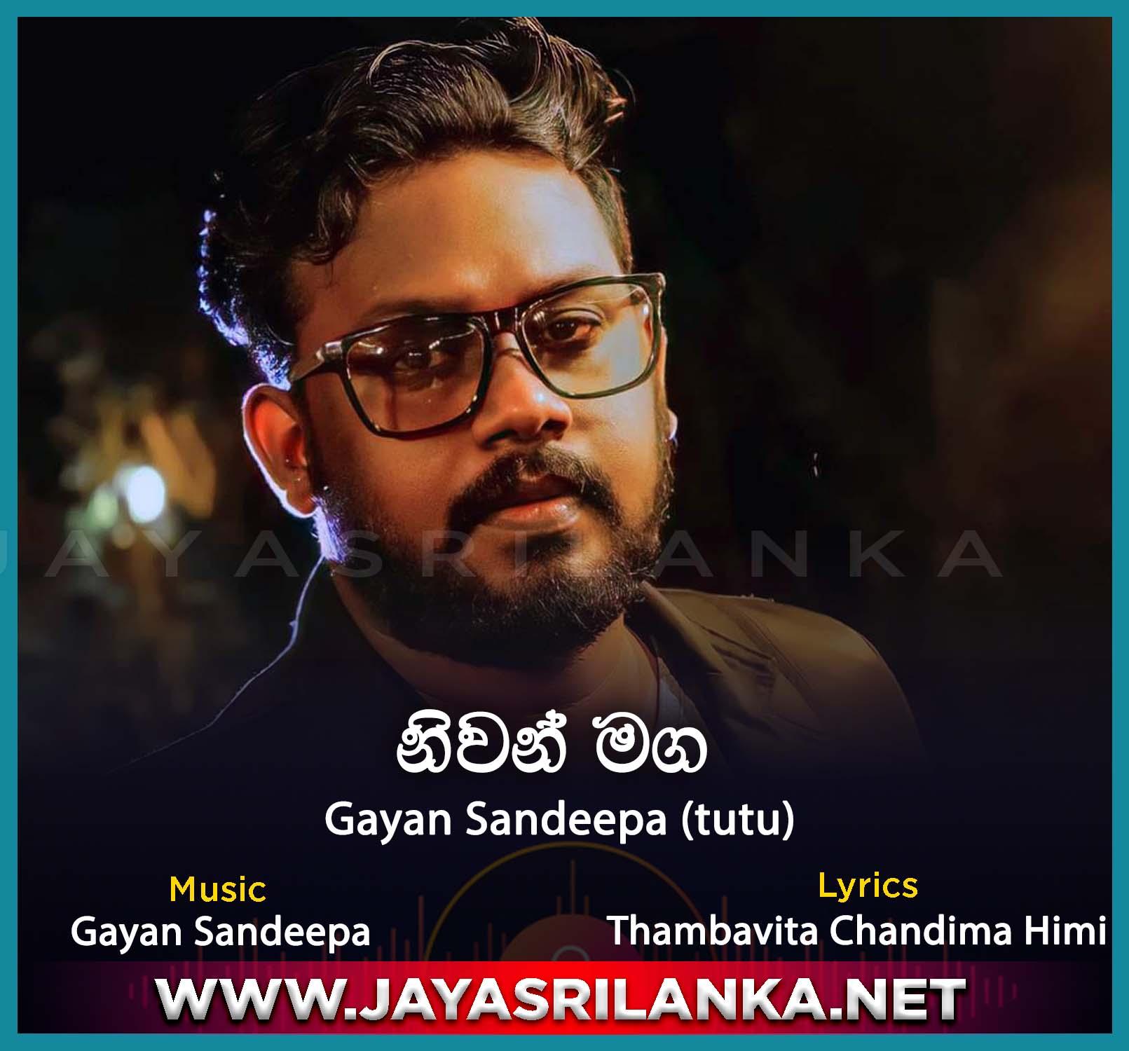 jayasrilanka ~ Niwan Maga - Gayan Sandeepa Tutu