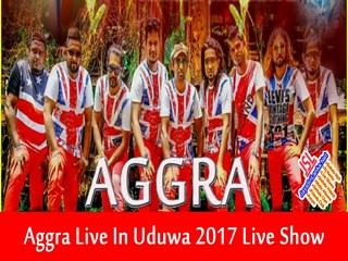 Aggra Live In Uduwa 2017 Live Show Image