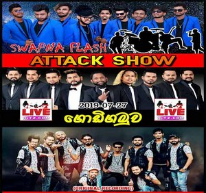 Aggra Vs Swapna Flash Vs Delighted Attack Show In Godigamuwa 2019-07-27 Live Show Image