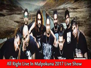 All Right Live In Malpokuna 2017 Live Show Image