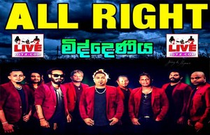 All Right Live In Middeniya 2019 Live Show Image