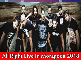 All Right Live In Moragoda 2018 Live Show