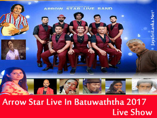 Arrow Star Live In Batuwaththa 2017 Live Show Image