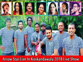 Arrow Star Live In Koskandawala 2018 Live Show Image