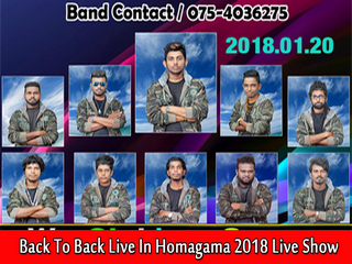 Back To Back Live In Homagama 2018 Live Show