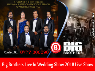 Big Brothers Live in Wedding Show 2018 Live Show Image