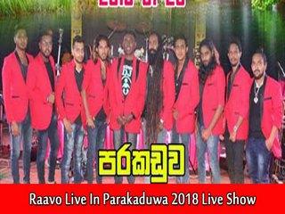 Dickwella Raavo Live In Parakaduwa 2018 Live Show Image
