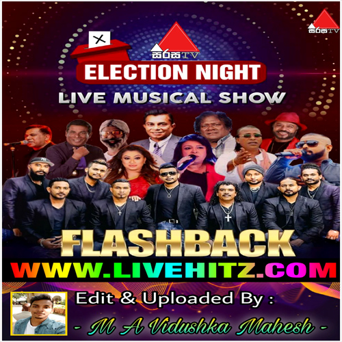 Election Night With Flash Back Live In Sirasa TV 2020-08-05 Live Show Image