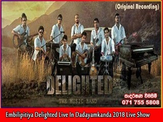 Embilipitiya Delighted Live In Dadayamkanda 2018 Live Show Image