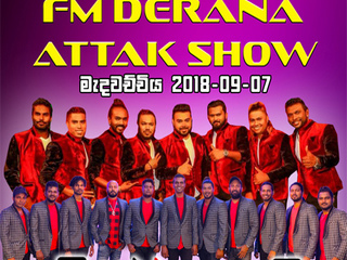 FM Derana Attack Show With Feed Back Vs Purple Range Live In Medawachchiya 2018 Live Show Image