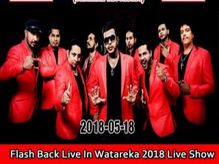 Flash Back Live In Watareka 2018 Live Show Image