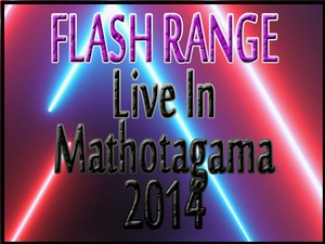 Flash Range Live In Mathotagama 2014-04-25 Live Show Image