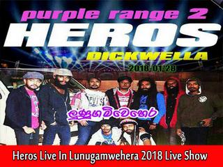 Heros Live In Lunugamwehera 2018 Live Show Image