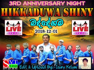 Hikkaduwa Shiny Live In Baddegama 2018 Live Show Image