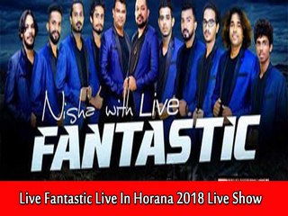 Live Fantastic Live In Horana 2018 Live Show Image