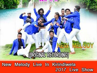 New Melody Live In Kirindiwela 2017-11-11 Live Show