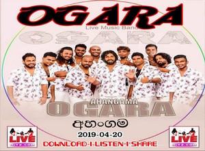 Ogara Live In Ahangama 2019-04-20 Live Show Image