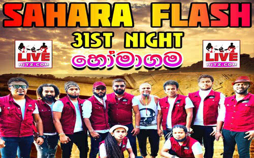 Sahara Flash 31st Night Live In Homagama 2019 Live Show Image