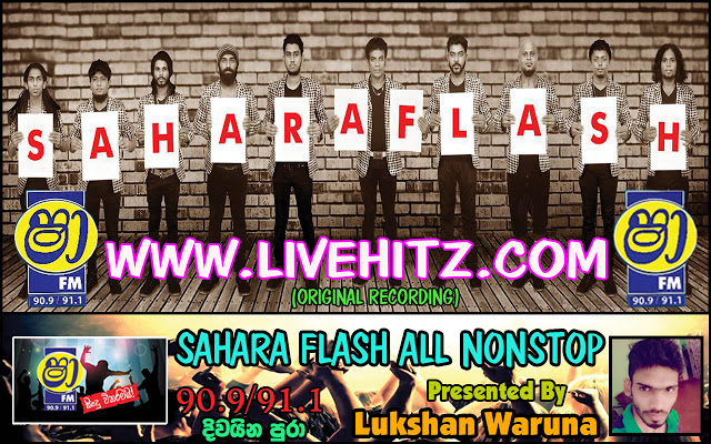 Sahara Flash All Nonstops Collection Live Show Image