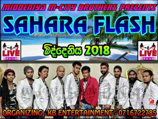 Sahara Flash Live In Middeniya 2018 Live Show Image