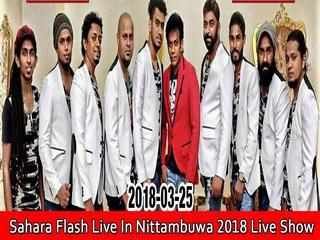 Sahara Flash Live In Nittambuwa 2018 Live Show