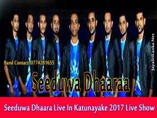 Seeduwa Dhaara Live In Katunayake 2017 Live Show Image