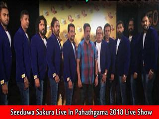 Seeduwa Sakura Live In Pahathgama 2018 Live Show Image