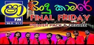 Shaa FM Sindu Kamare Final Friday Attack Show Power Pack Vs Degree 2019-11-08 Live Show Image