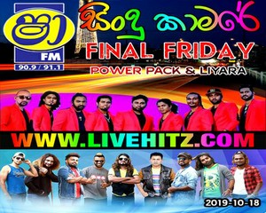 Shaa Fm Sindu Kamare Final Friday Attack Show With Power Pack vs Liyara 2019-10-18 Live Show - sinhala live show