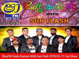 ShaaFM Sindu Kamare With Sun Flash 2018-05-11 Live Show Image