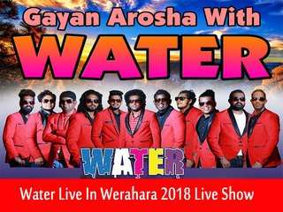 Water Live In Werahara 2018 Live Show Image